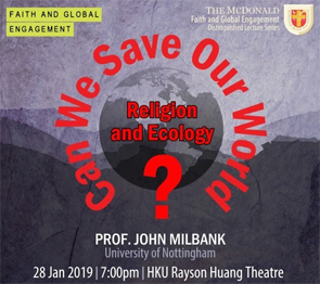 Can We Save Our World? Religion and Ecology