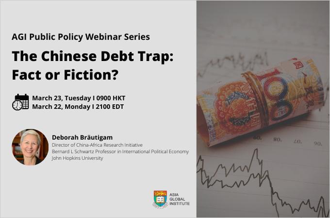 [Mar 23] China and Debt-Trap Diplomacy: Fact or Fiction?