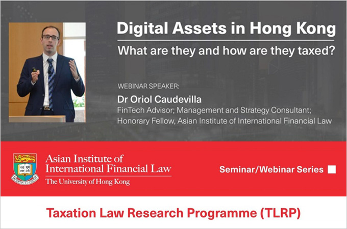 [May 31] Digital Assets in Hong Kong: What are they and how are they taxed