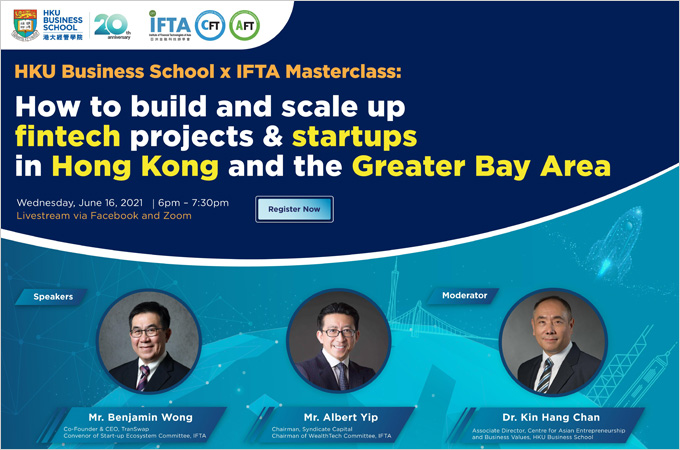 [Jun 16] How to build and scale up fintech projects & startups in Hong Kong and the Greater Bay Area