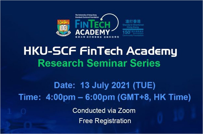 [Jul 13] Financial Volatility and Digital Finance   HKU Coin: Towards Decentralized Privacy-Preserving Cryptocurrency with Accountability